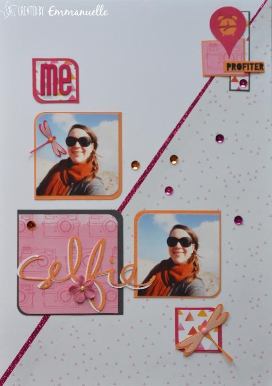 "Page Scrap A4 ""Selfie - Me"" Mai 2016 | Created by Emmanuelle"