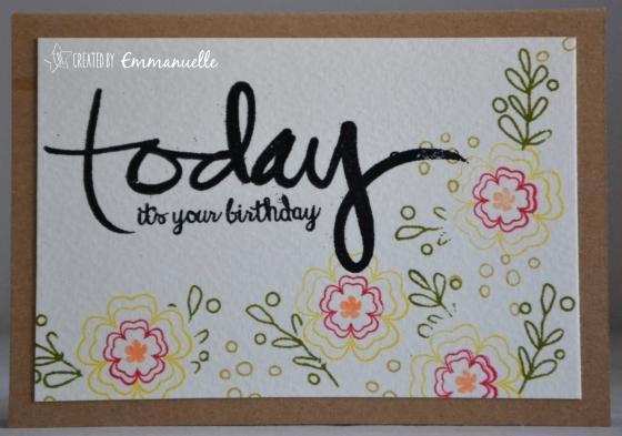 "Carte d'anniversaire ""tampons fleuris"" Août 2016 | Created by Emmanuelle"