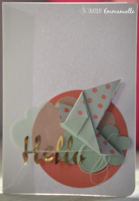 "Carte hello ""origami oiseau"" Août 2016 | Created by Emmanuelle"