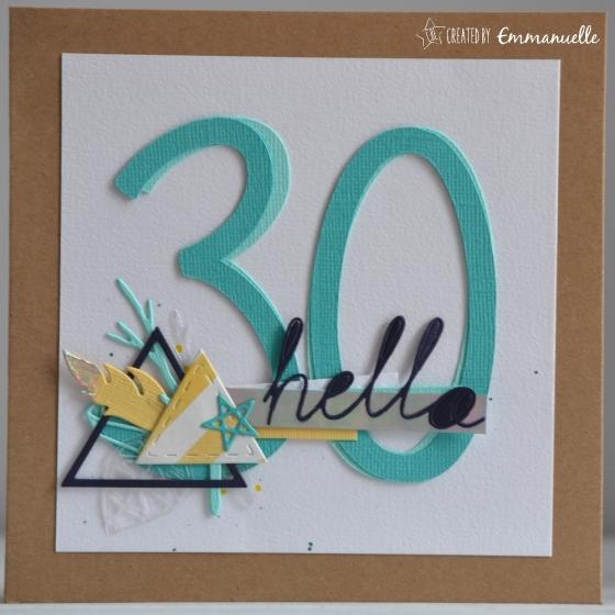 "Carte anniversaire ""hello 30"" juin 2017 | Created by Emmanuelle"