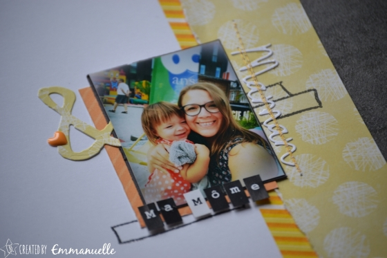 "Page Scrap A5 ""Maman & Ma Môme"" Juillet 2017 